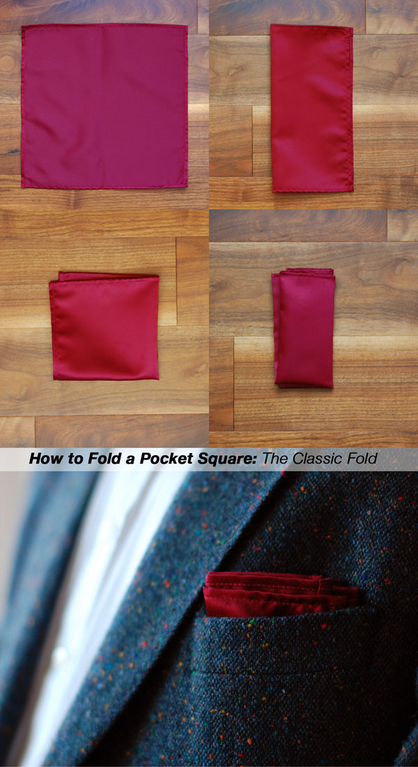 How To Fold A Pocket Square The Classic Fold Ties Planet