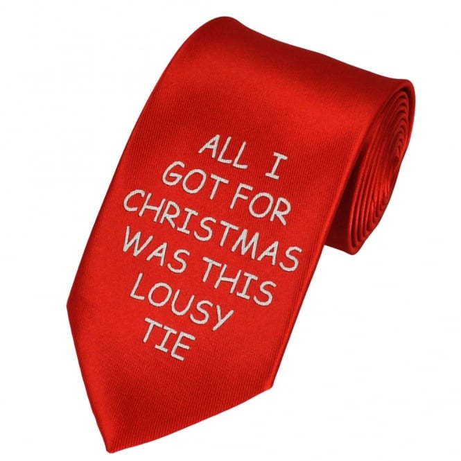 All I Got For Christmas Was This Lousy Tie